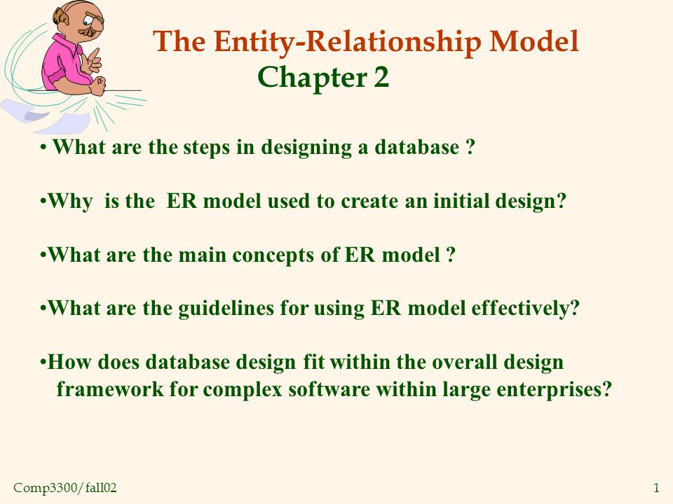 Comp3300/fall0222 Summary of ER (Contd.) Several kinds of integrity constraints can be expressed in the ER model: key constraints, participation constraints, and overlap/covering constraints for ISA hierarchies.