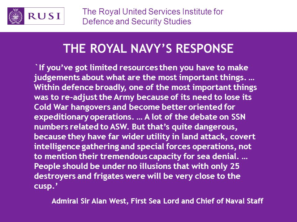 The Royal United Services Institute for Defence and Security Studies DARING-CLASS TYPE 45 DESTROYER `the principal role of the Type 45 Destroyers will be Anti-Air Warfare.