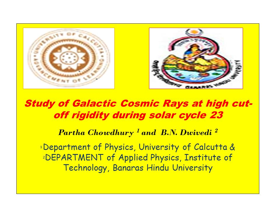 Study of Galactic Cosmic Rays at high cut- off rigidity during solar cycle 23 Partha Chowdhury 1 and B.N.