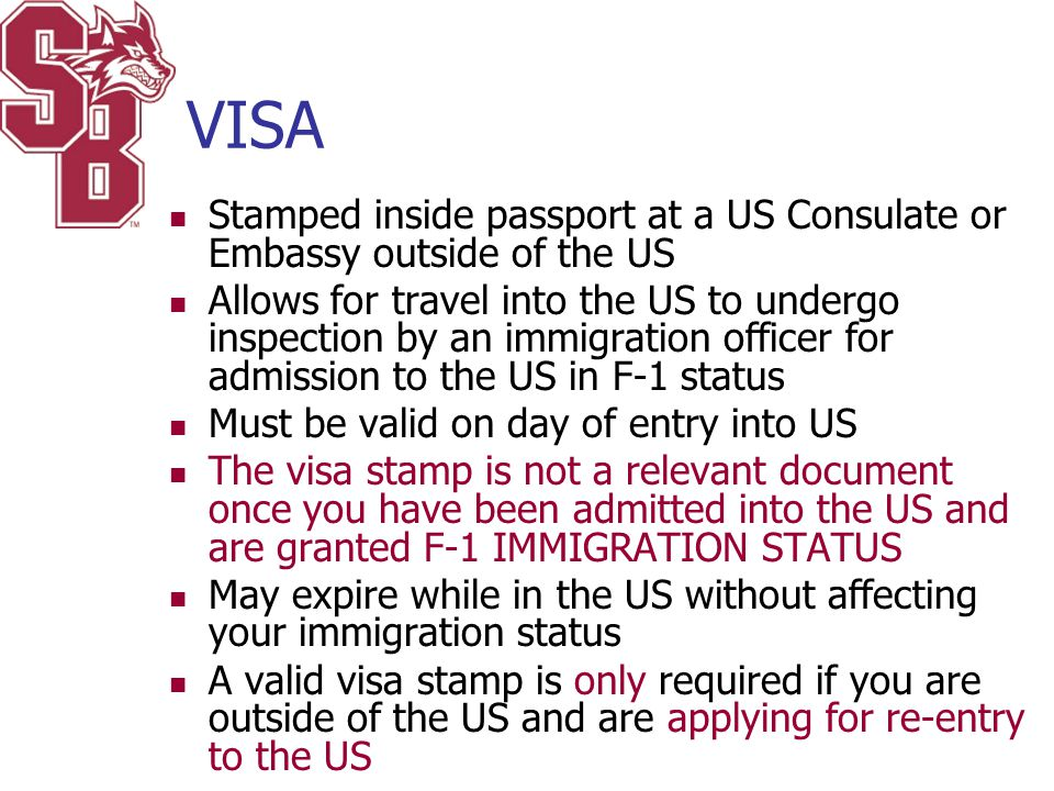 VISA Stamped inside passport at a US Consulate or Embassy outside of the US Allows for travel into the US to undergo inspection by an immigration offi
