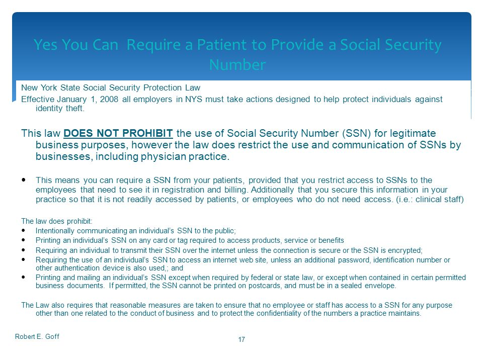 New York State Social Security Protection Law Effective January 1, 2008 all employers in NYS must take actions designed to help protect individuals ag
