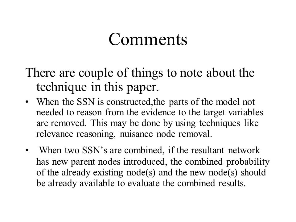 Comments There are couple of things to note about the technique in this paper.