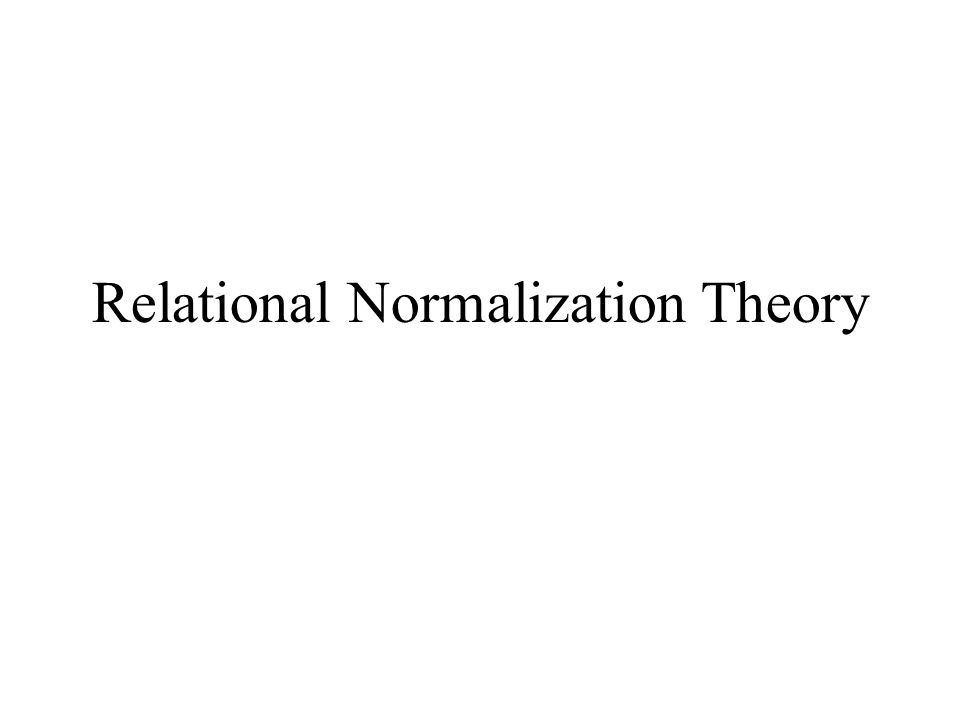 Relational Normalization Theory