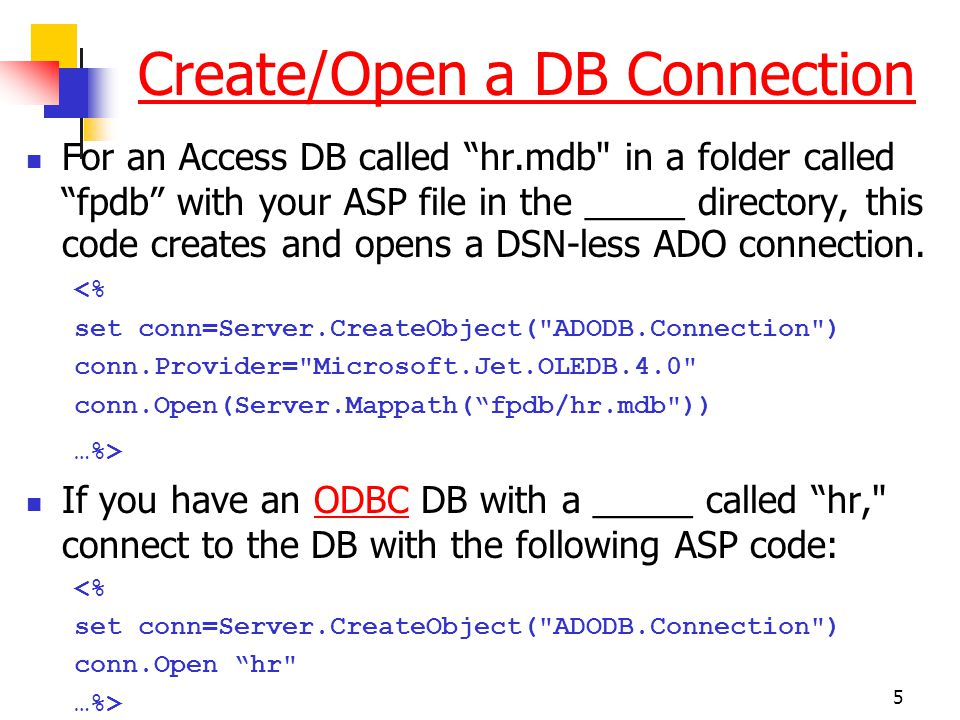 """5 Create/Open a DB Connection For an Access DB called """"hr.mdb"""