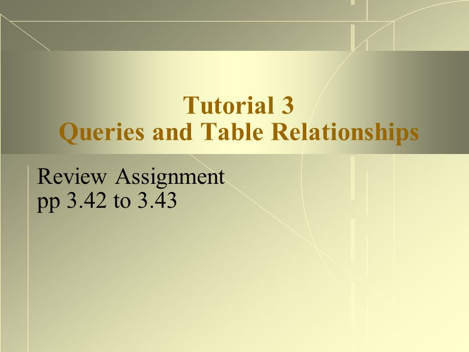 Queries  Simple queries extract information from a single table  Complex queries extract information from multiple tables Based on relations between tables