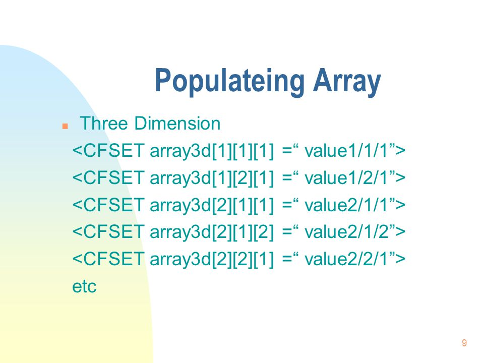 9 Populateing Array n Three Dimension etc