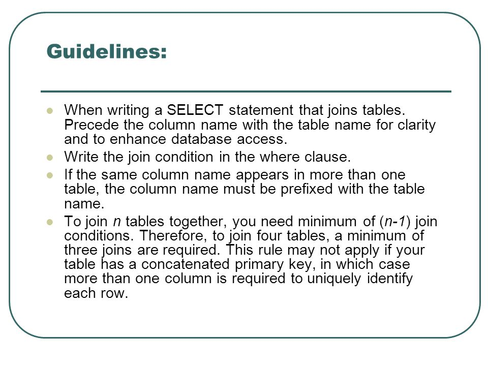 Example of table aliases Retrieve the name and address of all employees who work for the Research department SELECT E.FNAME, E.LNAME, E.ADDRESS FROM EMPLOYEE E, DEPARTMENT D WHERE D.DNAME= Research AND D.DNUMBER=E.DNO;