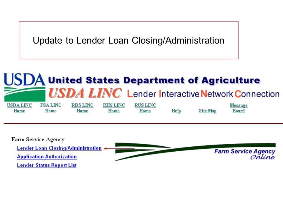 Update to Lender Loan Closing/Administration