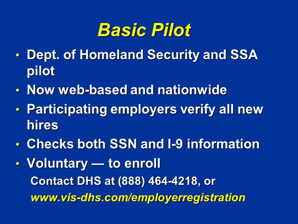Basic Pilot Dept. of Homeland Security and SSA pilot Dept.