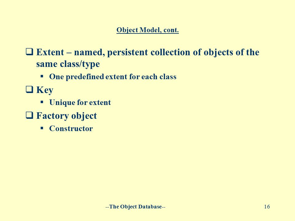 --The Object Database--16 Object Model, cont.