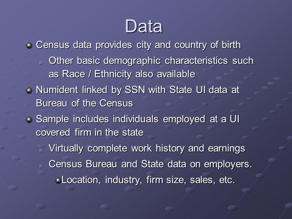 The Local Employment Dynamics Program Link Record Person-ID Employer-ID Data Business Register Employer-ID Census Entity-ID Data Economic Censuses and Surveys Census Entity-ID Data Demographic Surveys Household Record Household-ID Data Person Record Household-ID Person-ID Data