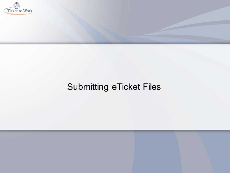Submitting eTicket Files