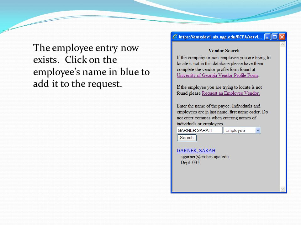 The employee entry now exists. Click on the employee's name in blue to add it to the request.