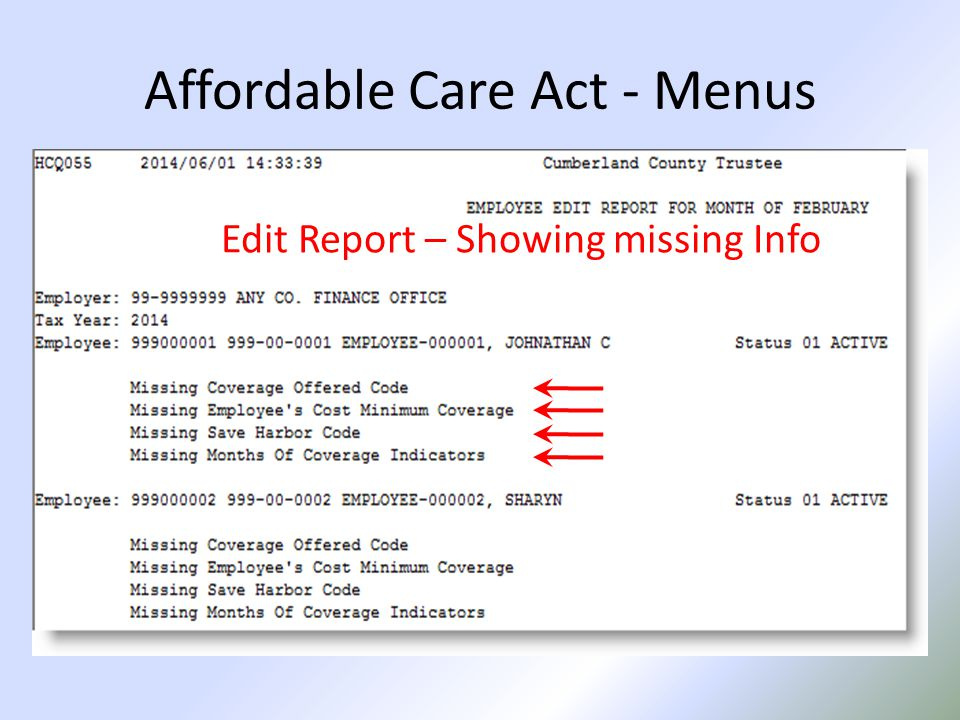 Affordable Care Act - Menus Edit Report – Showing missing Info