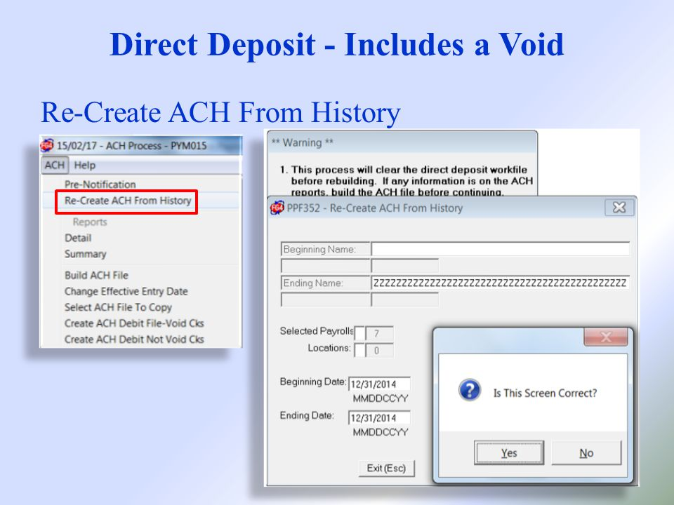 Direct Deposit - Includes a Void Re-Create ACH From History