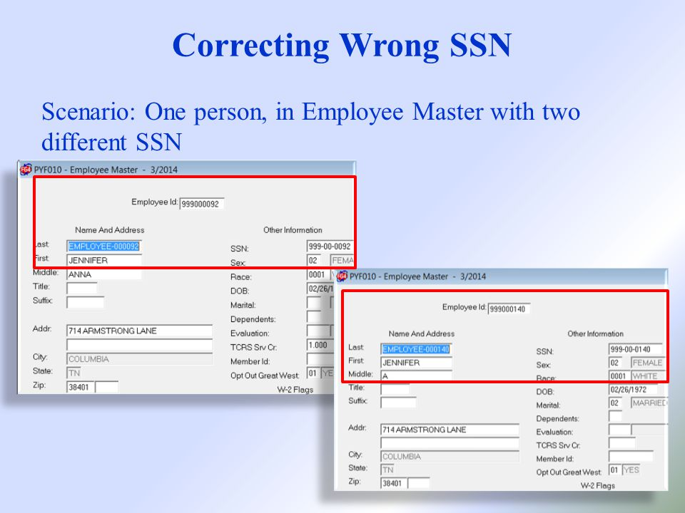 Correcting Wrong SSN Scenario: One person, in Employee Master with two different SSN