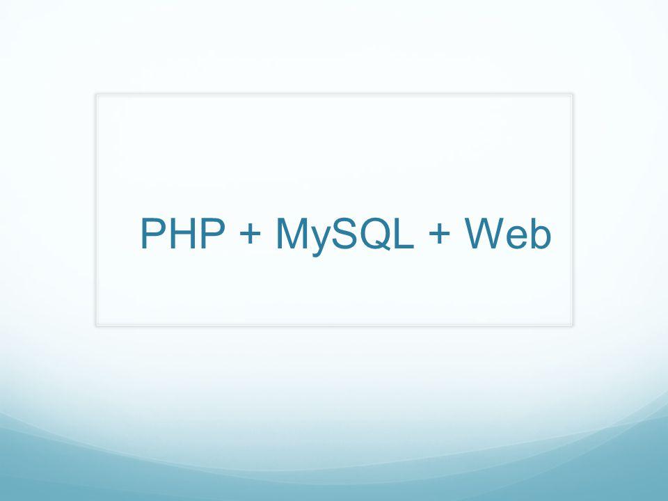 PHP + MySQL + Web