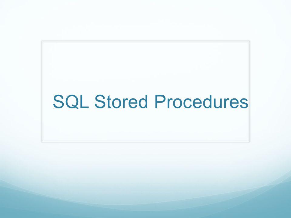 SQL Stored Procedures