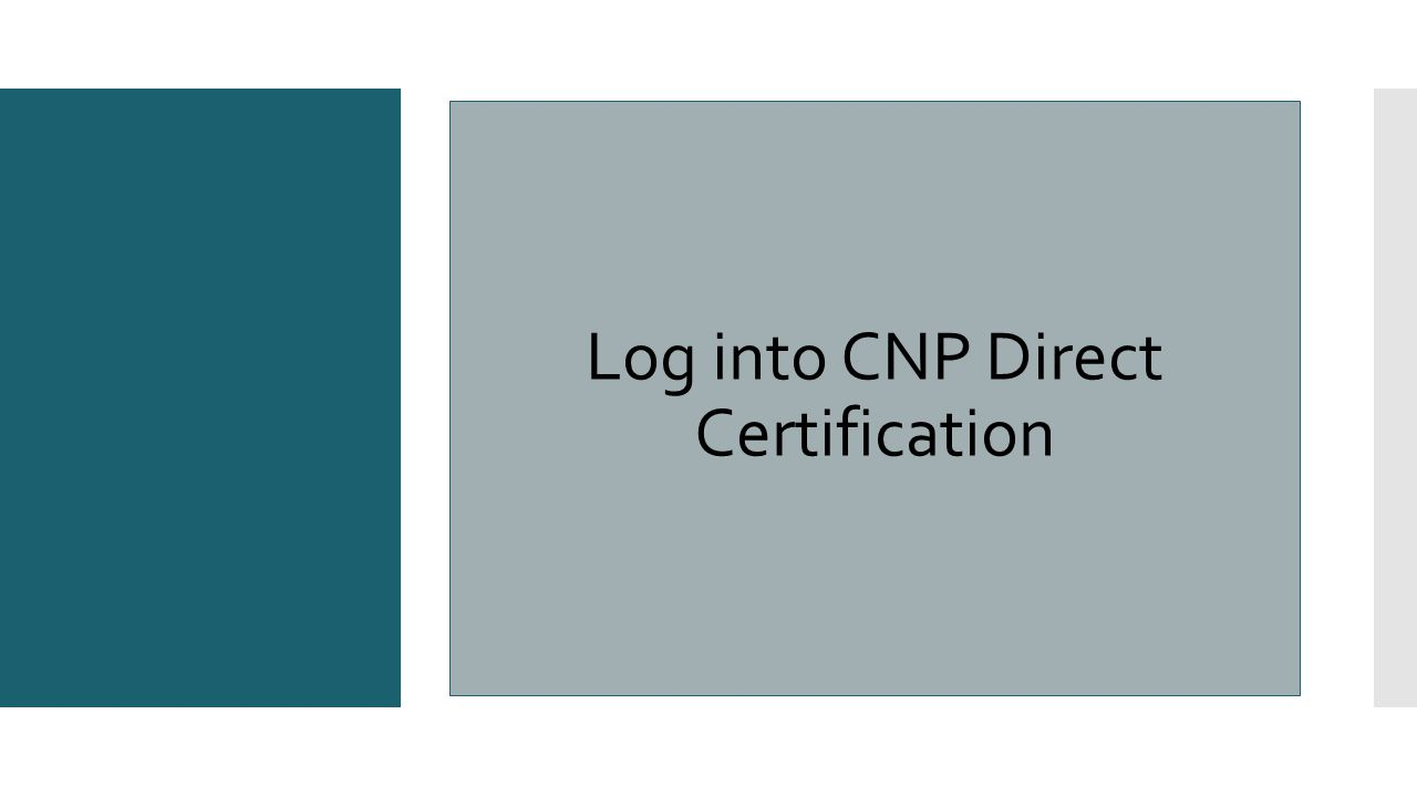Log into CNP Direct Certification