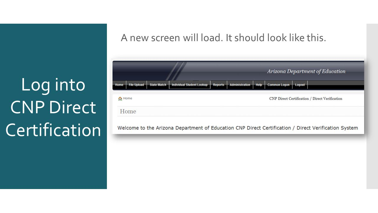 A new screen will load. It should look like this. Log into CNP Direct Certification
