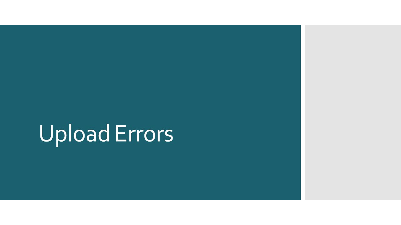Upload Errors