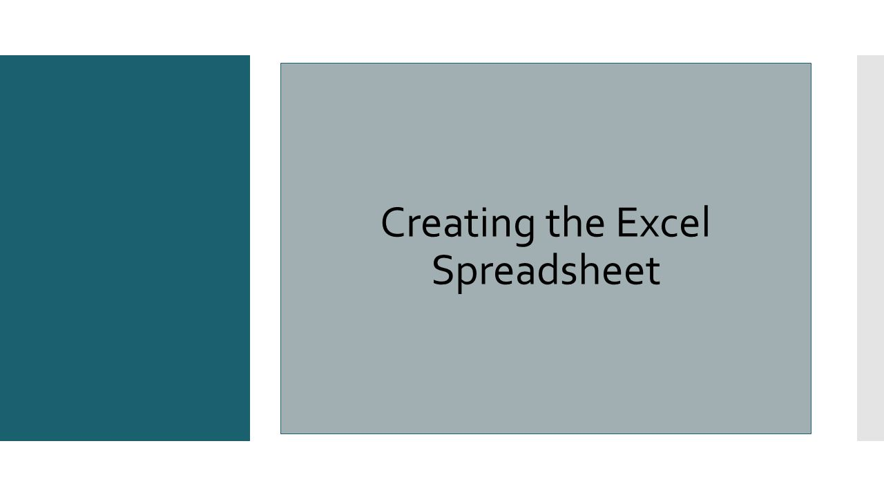 Creating the Excel Spreadsheet