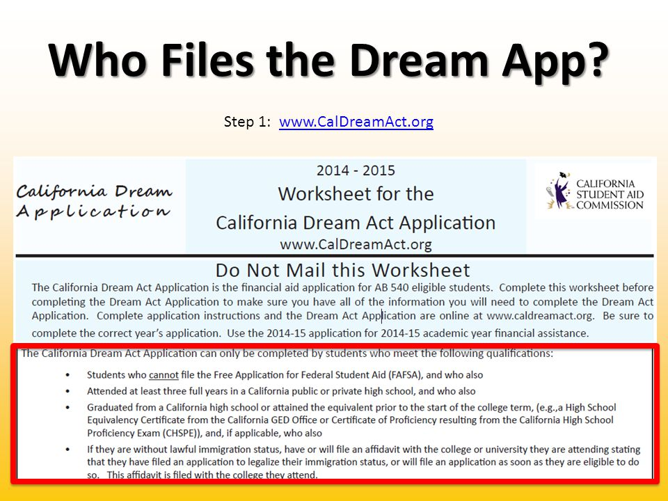 Dream Act-Student Information Step 2: Do you use your SSN, ITIN or DACA.