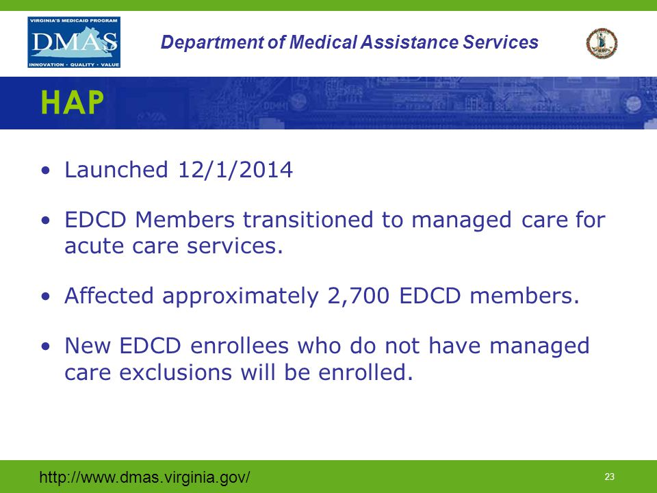 http://www.dmas.virginia.gov/ 22 Department of Medical Assistance Services CCC (continued) Prior to requesting patient pay adjustments for facility an