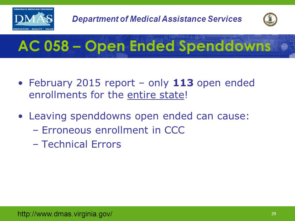 http://www.dmas.virginia.gov/ 28 Department of Medical Assistance Services Dual AC's (continued) – LTC Example An aged member is found eligible for an