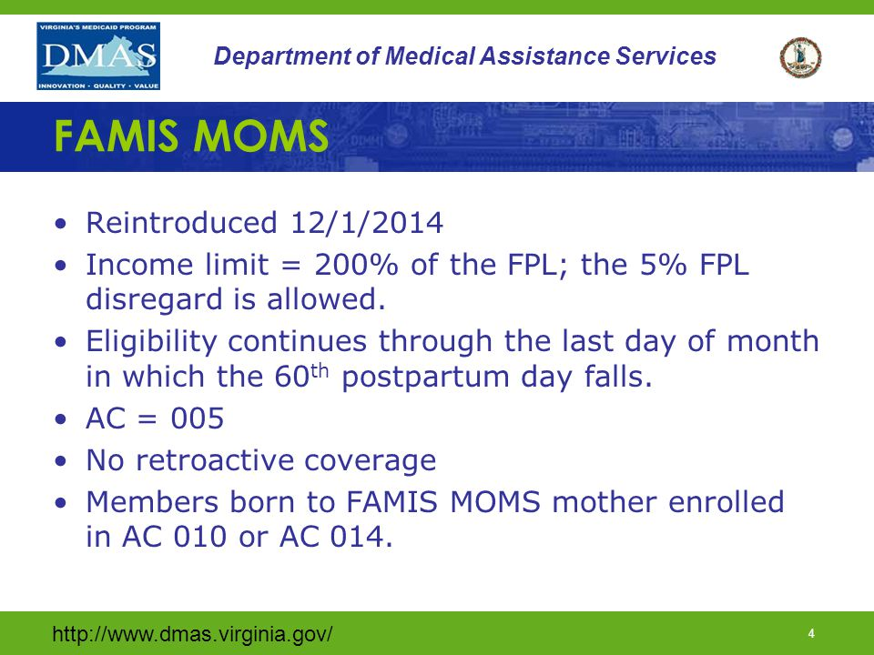 http://www.dmas.virginia.gov/ 24 Department of Medical Assistance Services HAP (continued) Primary and acute care services received through managed care delivery model.