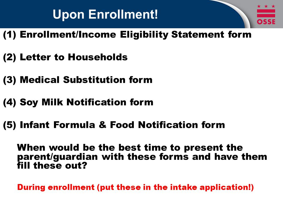 Upon Enrollment: Special Dietary Needs: Soy Milk Notification form
