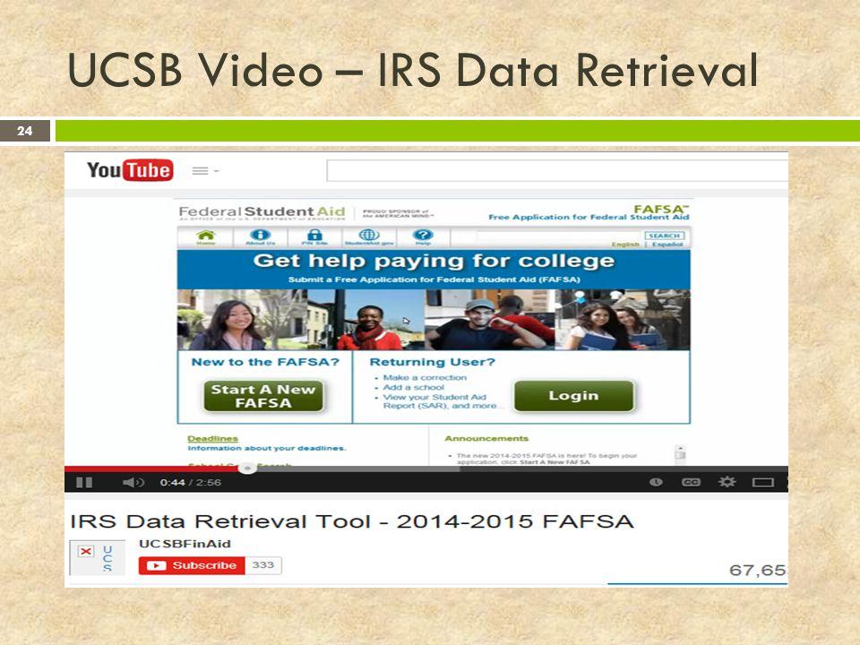 UCSB Video – IRS Data Retrieval 24