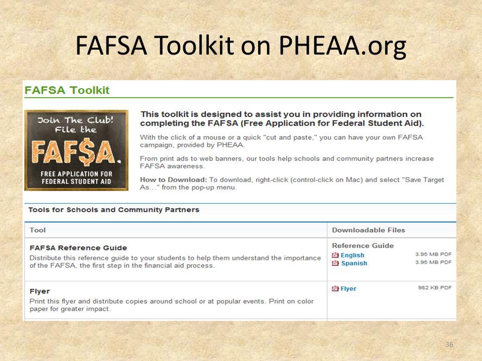 FAFSA Toolkit on PHEAA.org 36