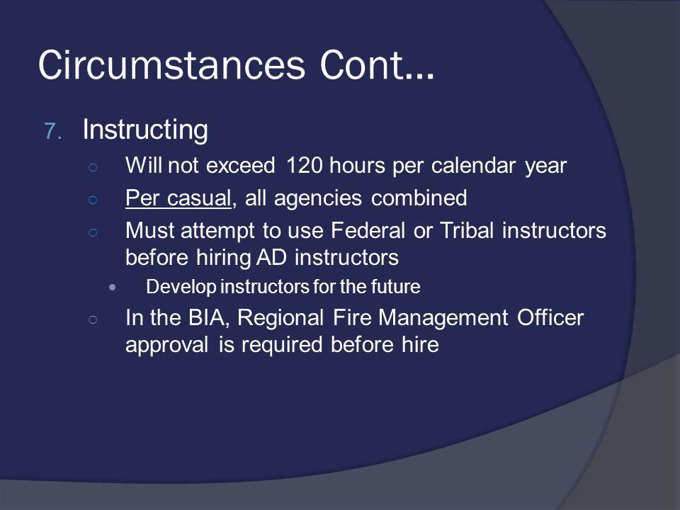 Circumstances Cont… 7.