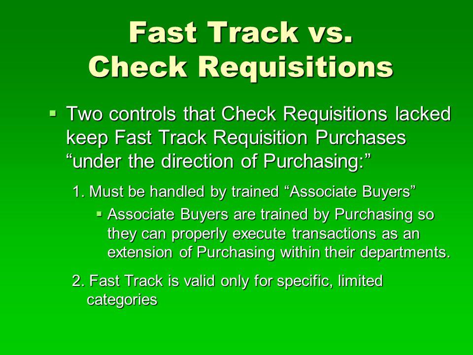 Fast Track vs.