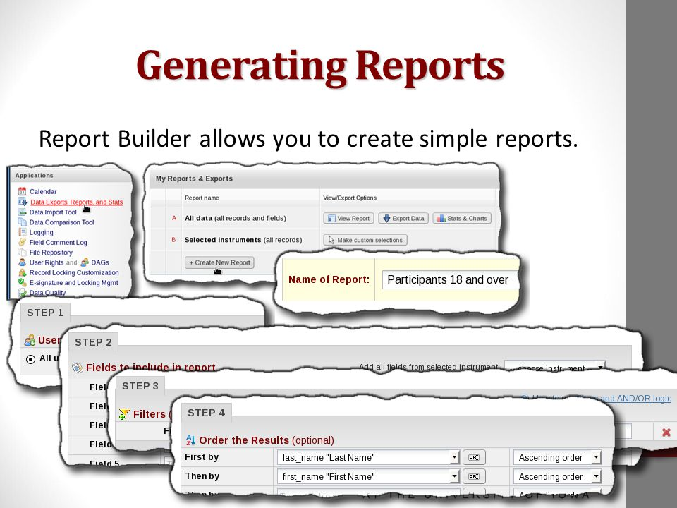 Generating Reports Report Builder allows you to create simple reports.