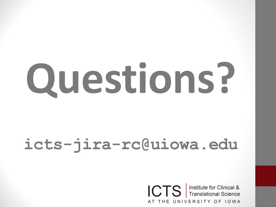 Questions icts-jira-rc@uiowa.edu