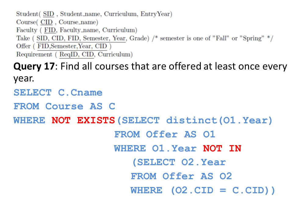 Query 17: Find all courses that are offered at least once every year.
