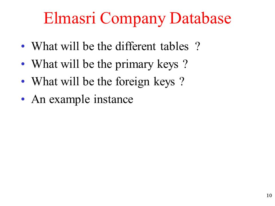 10 Elmasri Company Database What will be the different tables .