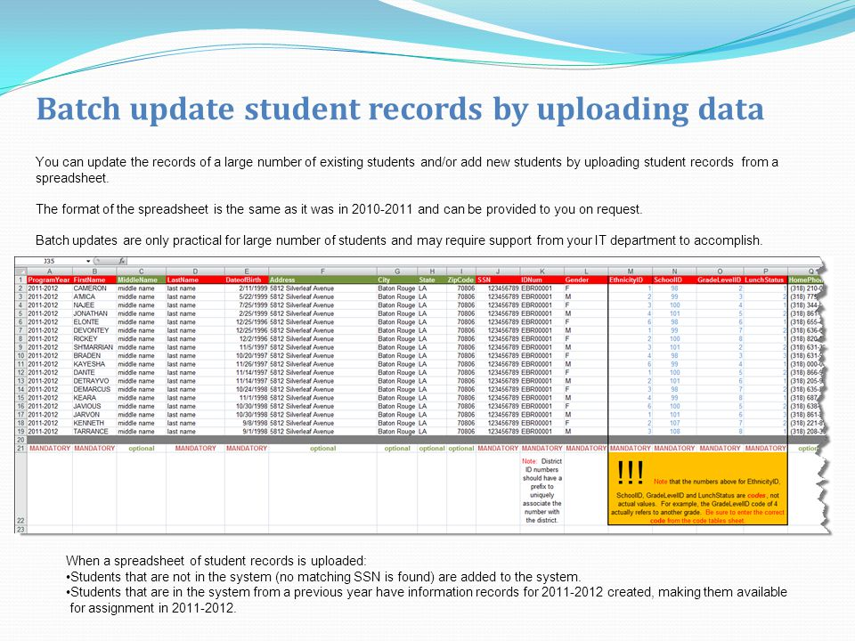 You can update the records of a large number of existing students and/or add new students by uploading student records from a spreadsheet.