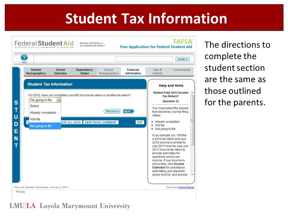 Student Tax Information The directions to complete the student section are the same as those outlined for the parents.