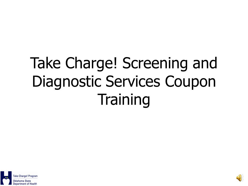 Take Charge! Screening and Diagnostic Services Coupon Training