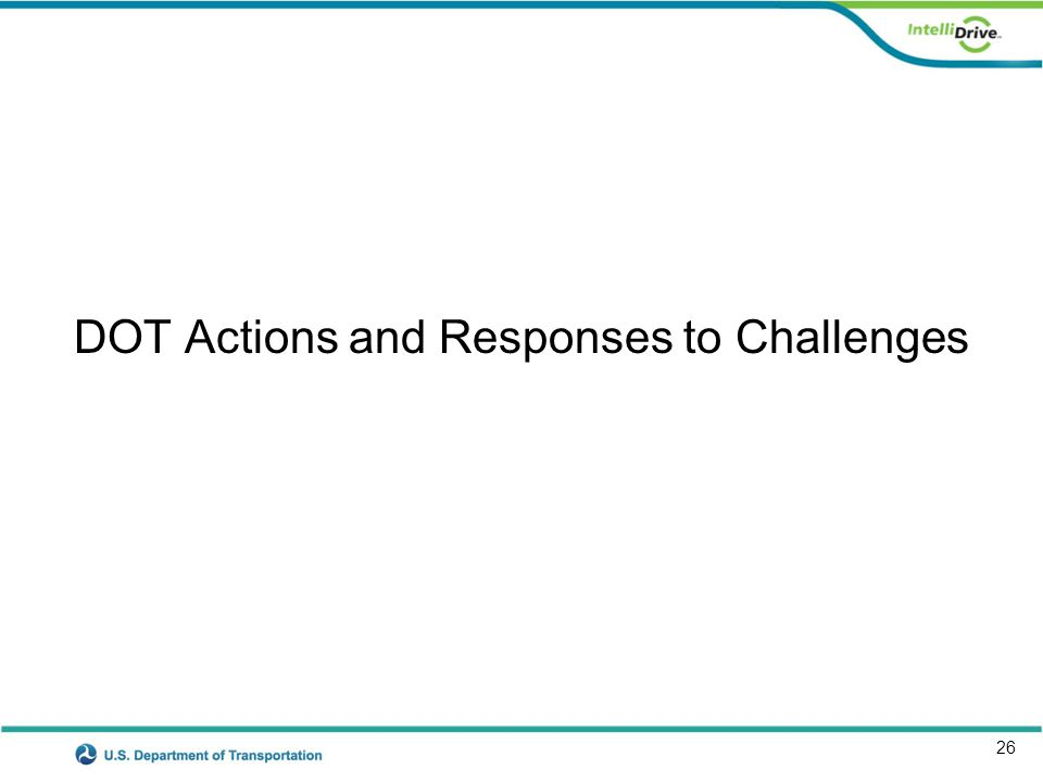 26 DOT Actions and Responses to Challenges