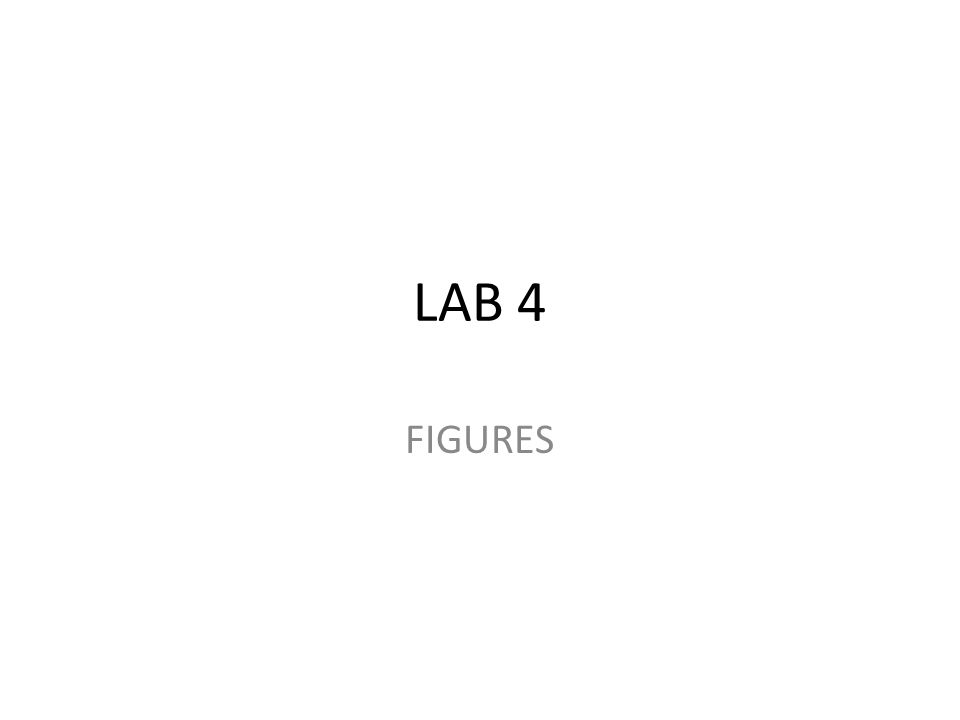LAB 4 FIGURES