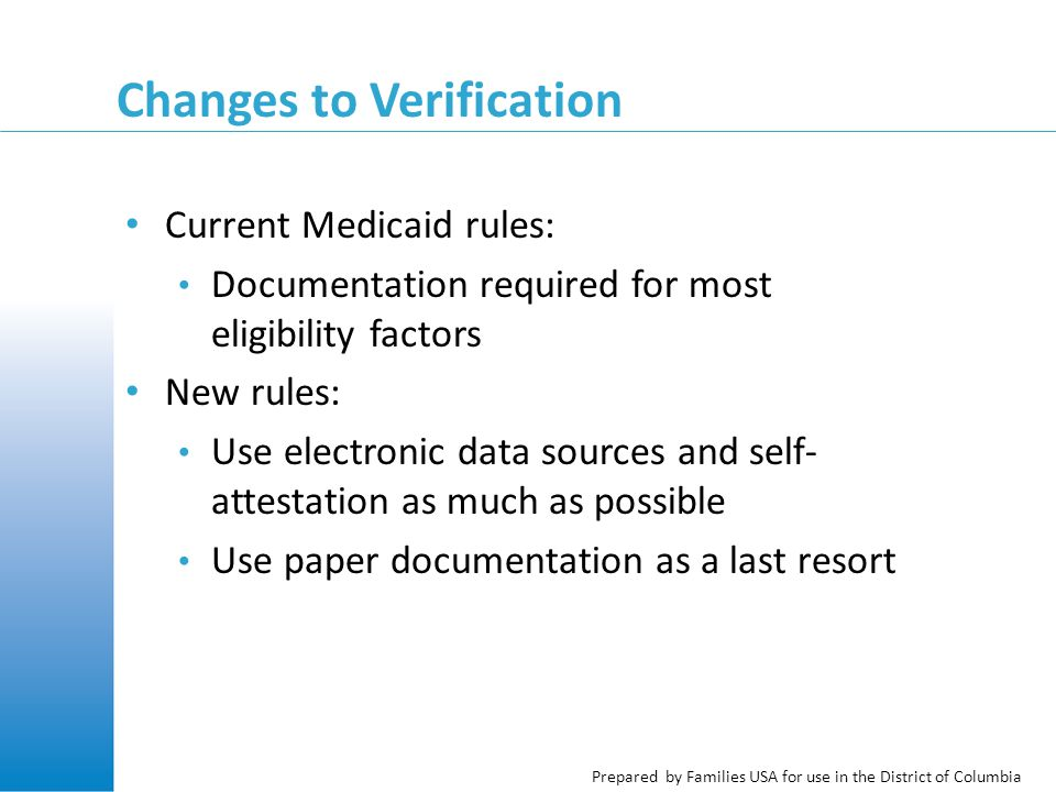 Prepared by Families USA for use in the District of Columbia Review: Question #3 DC Health Link cannot verify Ivan's immigration status, but his SSN and all other Medicaid eligibility factors are verified and he is otherwise eligible.