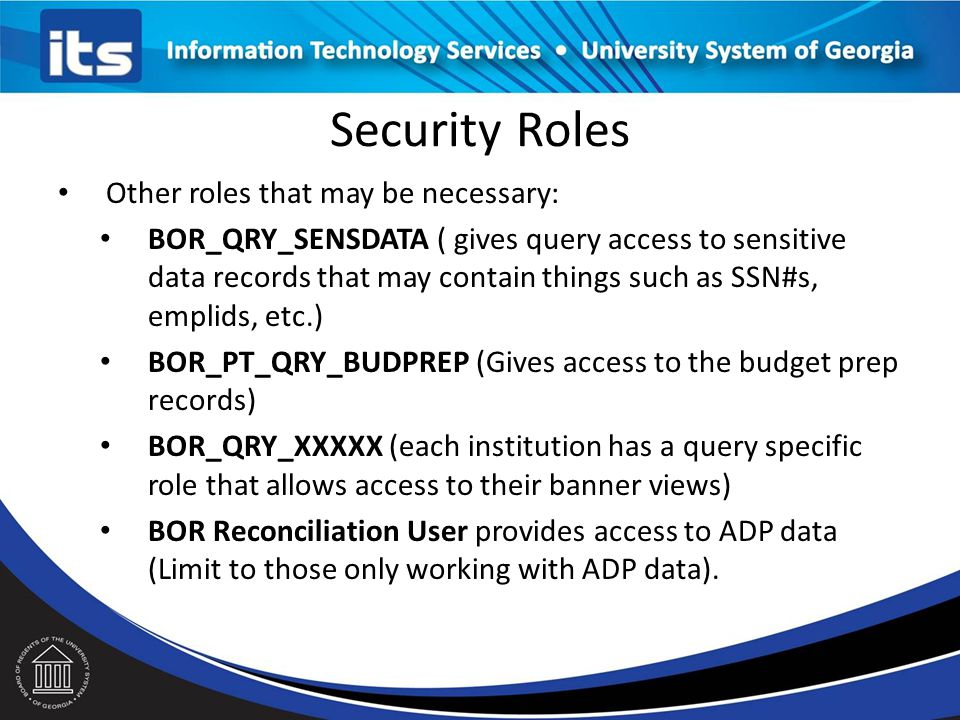 Security Roles BOR_PT_QRY_ALLACCGRPS: You must have this role in order to access the records you need to query. And 1 of the following roles (Only one