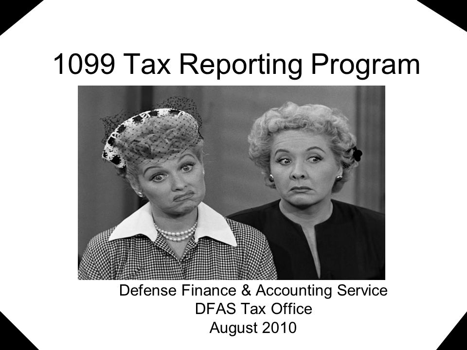 General – Program Description What is the 1099 Tax Reporting Program (1099TRP) Application created to collect & report to the IRS payments made by DoD for services .