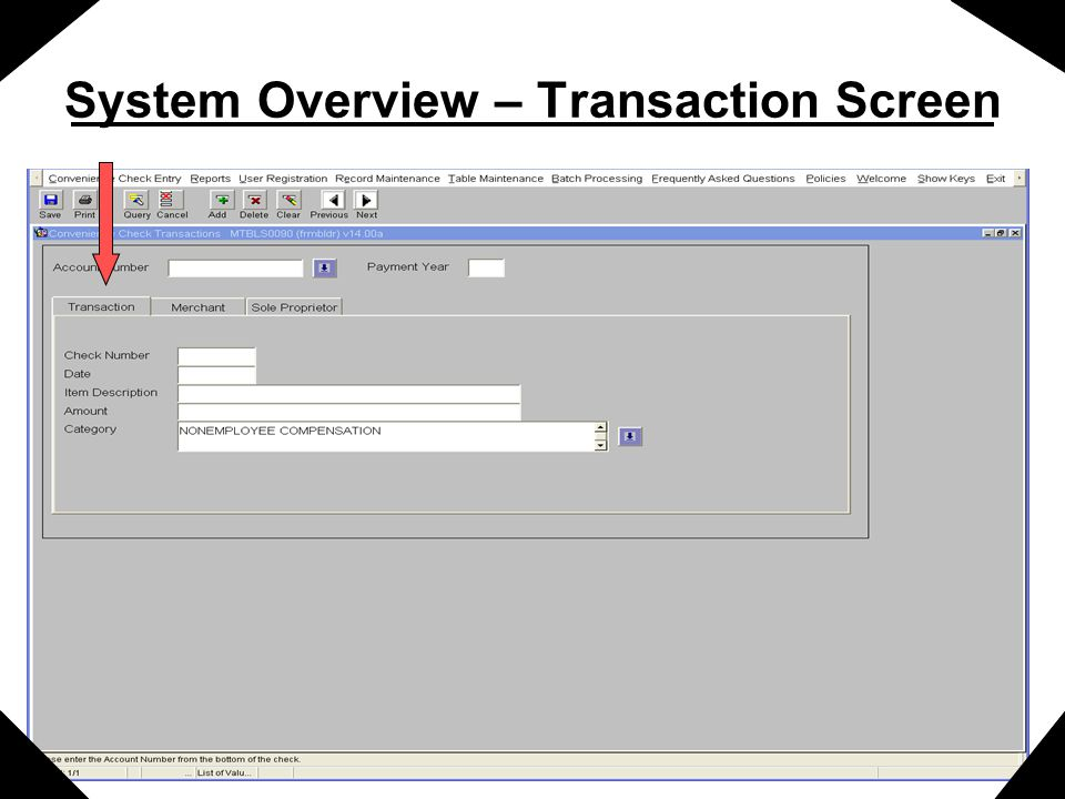 System Overview – Transaction Screen