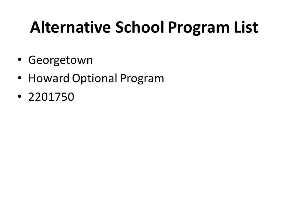 Alternative School Program List Georgetown Howard Optional Program 2201750