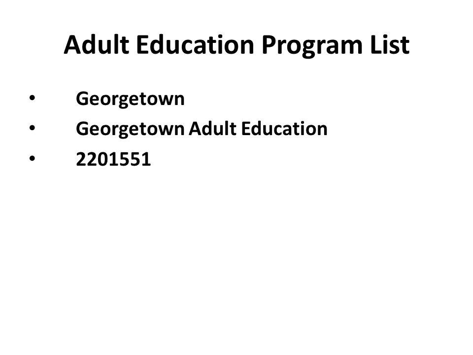 Adult Education Program List Georgetown Georgetown Adult Education 2201551